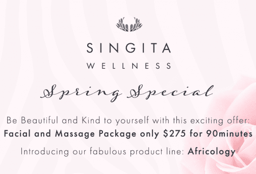 Spring Special offer – Africology Facial & Massage – only $275 for 90 mins